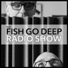 Fish Go Deep Podcast artwork