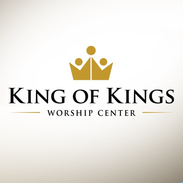 King of Kings Worship Center Podcast