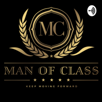 Man of Class podcast
