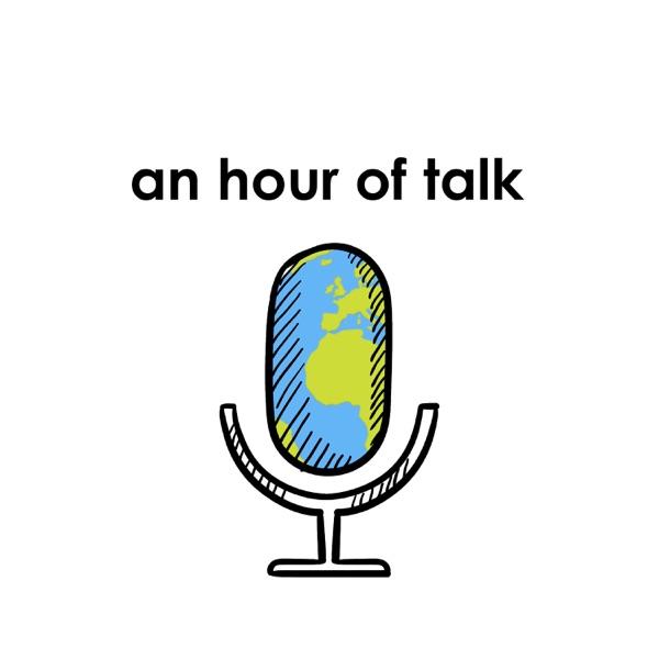 An Hour of Talk