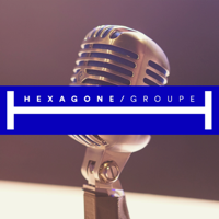 Hexagone Groupe podcast