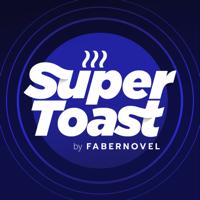 SuperToast by FABERNOVEL podcast