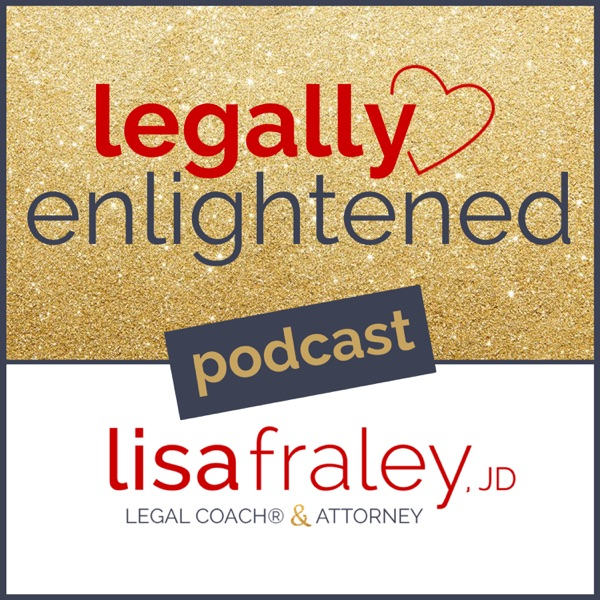 Legally Enlightened with Lisa Fraley