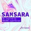 SAMSARA - Be inspired by NOCODE superheroes artwork