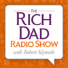 Rich Dad Radio Show: In-Your-Face Advice on Investing, Personal Finance, & Starting a Business - The Rich Dad Radio Network