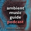 Ambient Music Guide Podcast artwork
