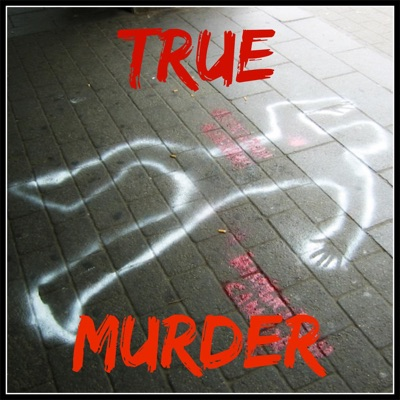 True Murder: The Most Shocking Killers - 222472 | Podbay