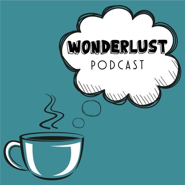 Wonderlust Podcast