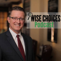 Wise Choices with Andy Wise podcast