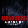 Monsters Among Us Podcast artwork