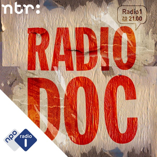 NTR/VPRO | Radio Doc - Podcast