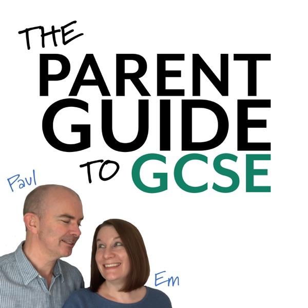 Parent Guide to GCSE podcast