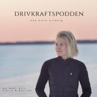 Drivkraftspodden med Malin Winberg podcast