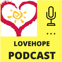 lovehope podcast