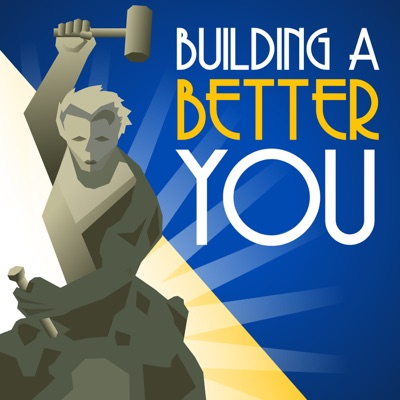 Building A Better You HQ Podcast
