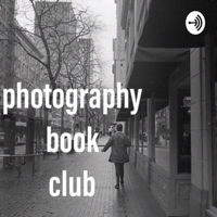 Photography Book Club Podcast podcast