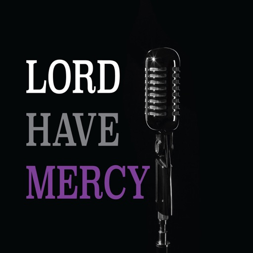 Cover image of Lord Have Mercy