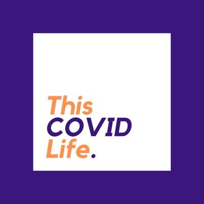 This COVID Life