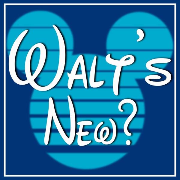 Walt's New