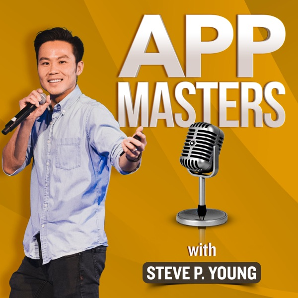 App Masters - App Marketing & App Store Optimization with Steve P. Young image