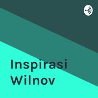 Inspirasi Wilnov podcast