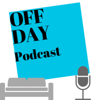 Off Day Podcast podcast