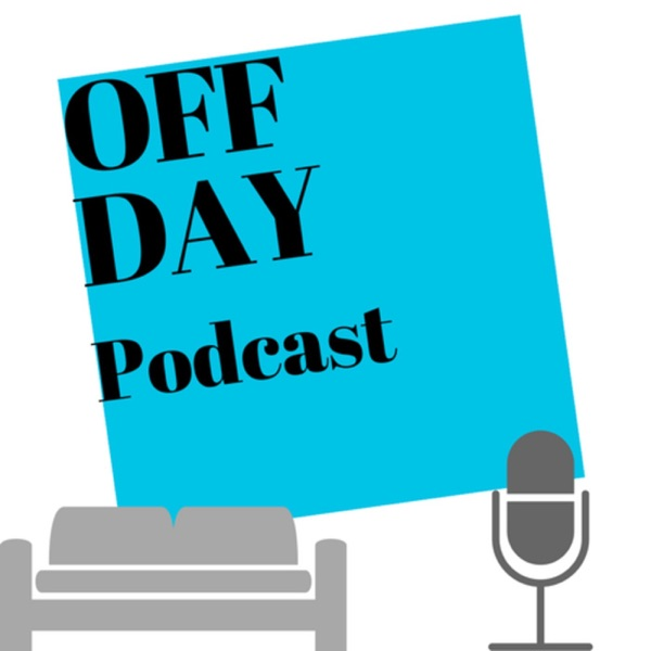 Off Day Podcast