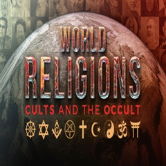 World Religions, Cults and The Occult - Audio