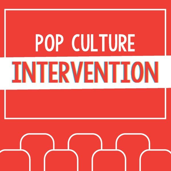 Pop Culture Intervention