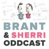 Brant & Sherri Oddcast artwork