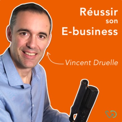 Réussir son E-business !