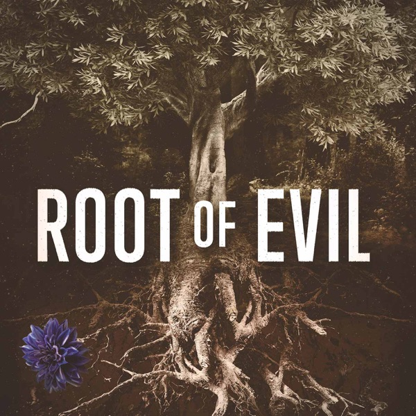 Root of Evil: The True Story of the Hodel Family and the Black Dahlia image
