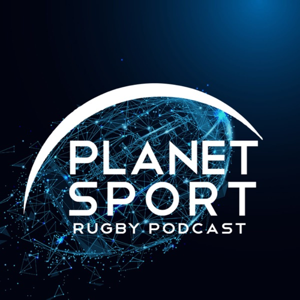 Planet Sport Rugby Podcast