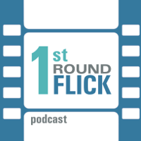 First Round Flick podcast