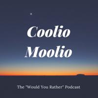 Coolio Moolio podcast