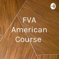 FVA American Course podcast