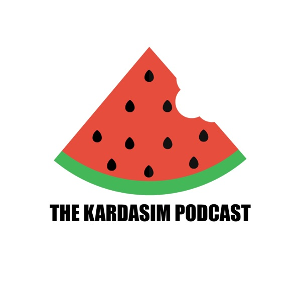 The Kardasim Podcast