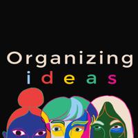 Organizing Ideas podcast