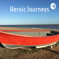Heroic Journeys: From Crisis To Transformation! podcast