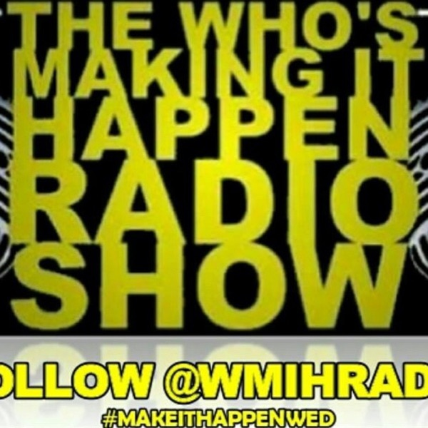 Who's Making It Happen Radio Station