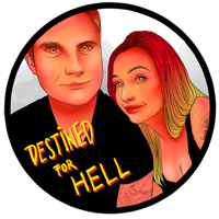 Destined For Hell podcast
