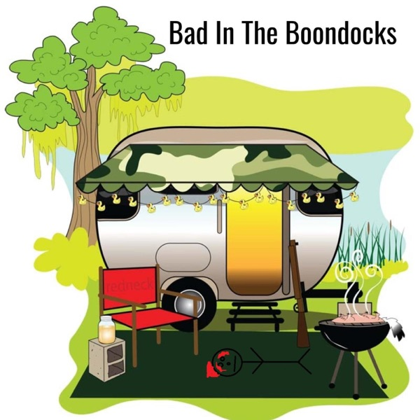 Bad In The Boondocks