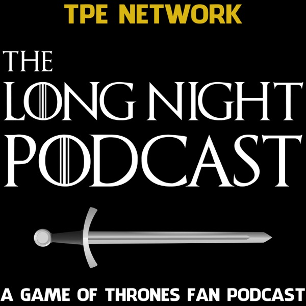 The Long Night Podcast