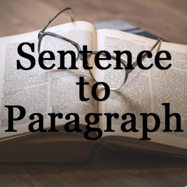 Sentence to Paragraph