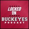 Locked On Buckeyes - Daily Podcast On Ohio State Buckeyes Football & Basketball artwork