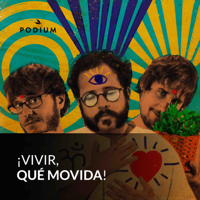 Vivir ¡Qué movida! podcast