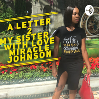 Letter 2 My Sister podcast