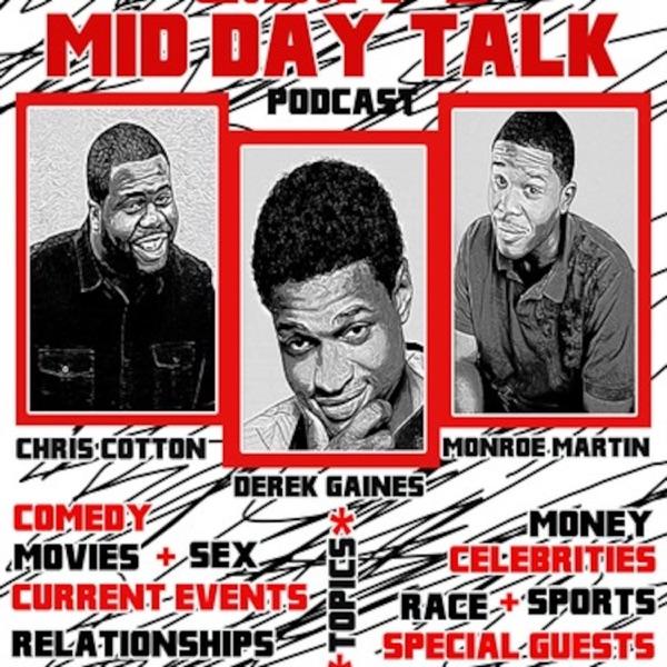 CDM'S MID DAY TALK