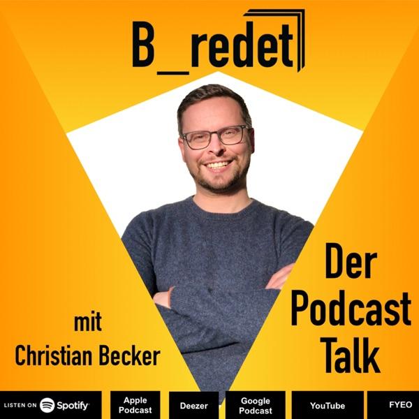 """B_redet"" Der Podcast - Talk"