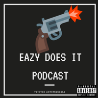 Eazy Does It Podcast podcast